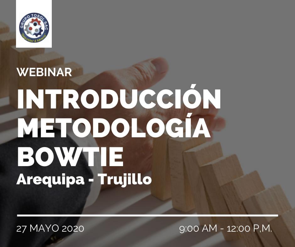 WEBINAR INTRODUCCIÓN METODOLOGÍA BOWTIE (AREQUIPA – TRUJILLO)